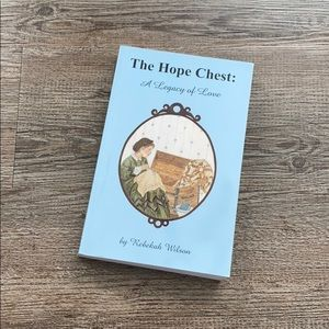 The Hope Chest by Rebekah Wilson